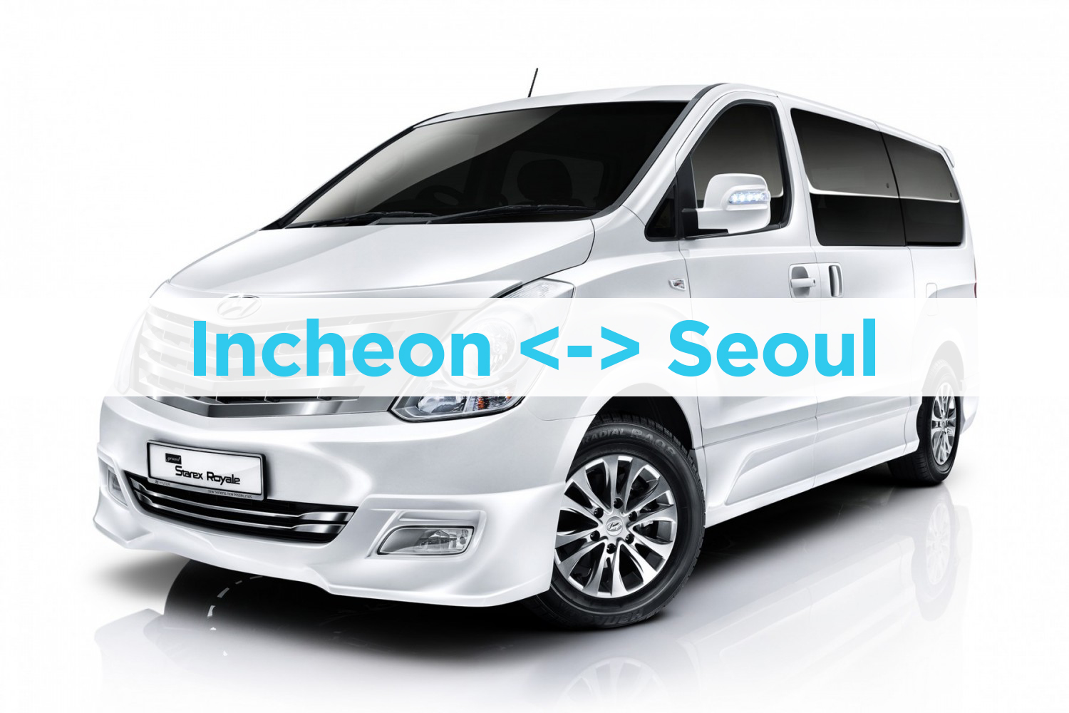 Incheon Airport – Private Van Transfer to/from Seoul | KoreaTravelEasy