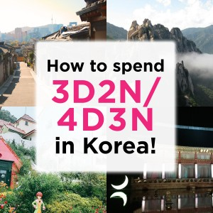 how-to-spend-3-or-4days-in-korea