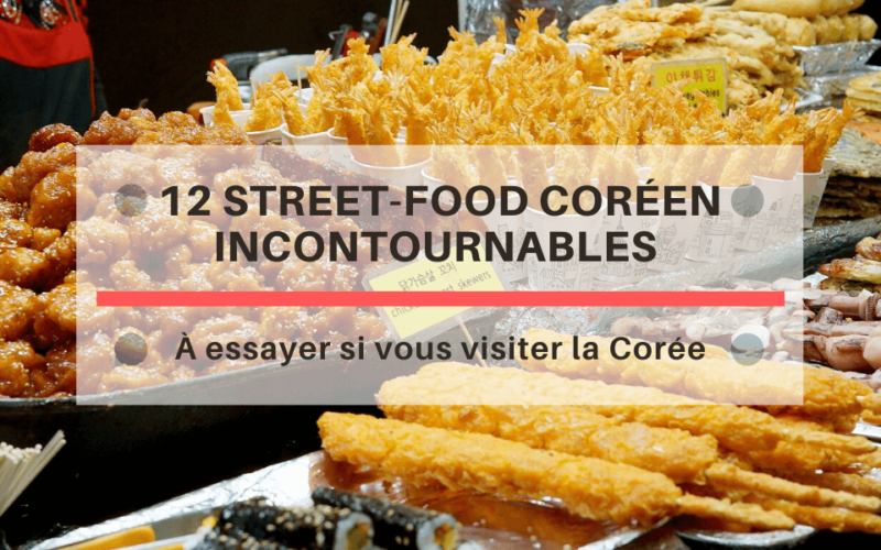 12-street-food-imperativement-essayer-en-coree-du-sud