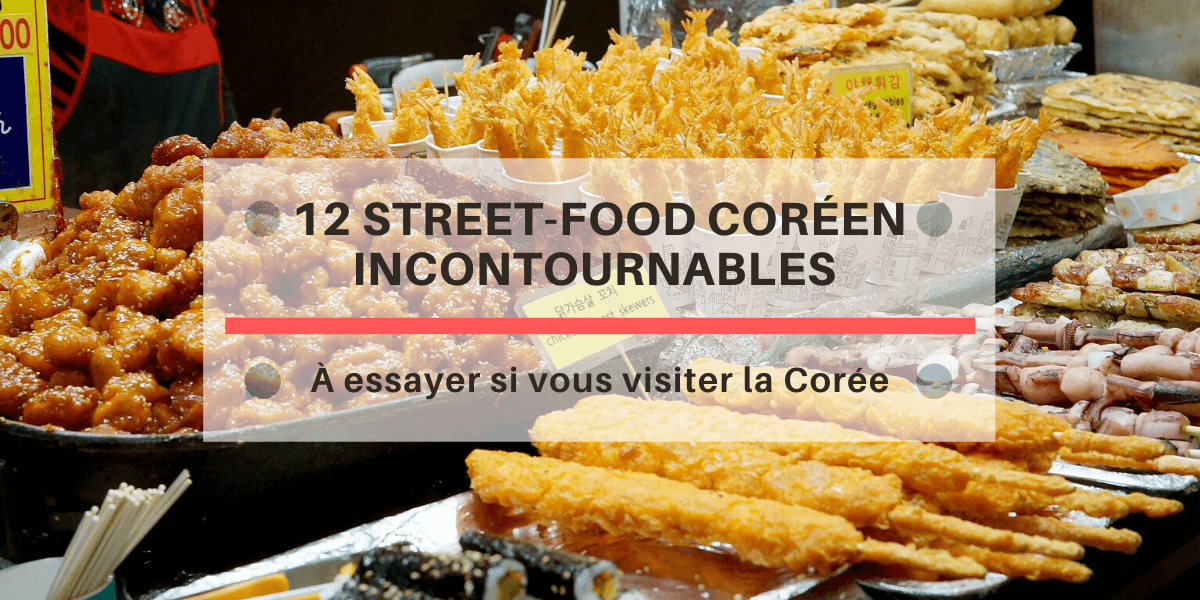12-street-food-imperativement-essayer-en-coree-du-sud