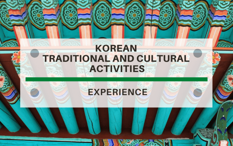 korean-traditional-and-cultural-activities