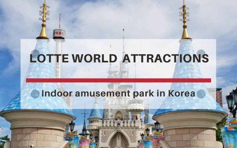 Lotte world Attraction